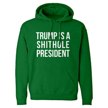 Hoodie Trump is a Shithole President Unisex Adult Hoodie