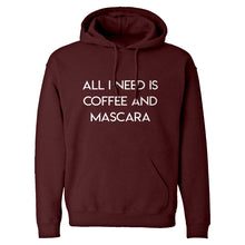 Hoodie All I need is Coffee and Mascara Unisex Adult Hoodie