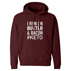 Hoodie I Run on Butter and Bacon Unisex Adult Hoodie