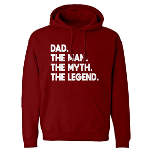 Dad. The Man the Myth the Legend Unisex Adult Hoodie