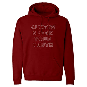 Always Speak Your Truth Unisex Adult Hoodie