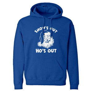 Snows Out Ho's Out Unisex Adult Hoodie