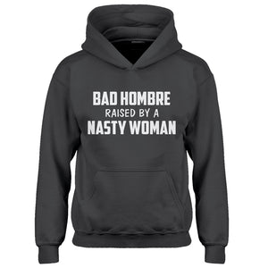 Hoodie Bad Hombre Raised by a Nasty Woman Kids Hoodie