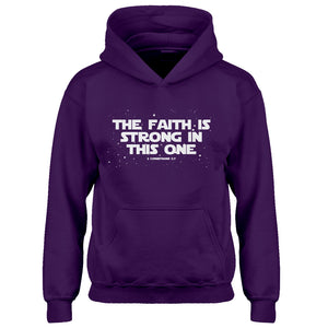 Hoodie The Faith is Strong in This One Kids Hoodie