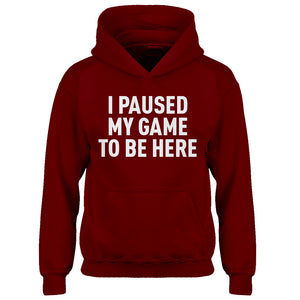Youth I Paused My Game to Be Here Kids Hoodie
