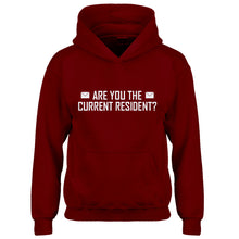 Hoodie Are you the Current Resident? Kids Hoodie