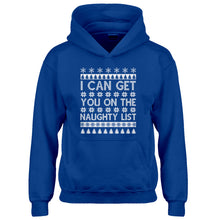 Hoodie I can get you on the Naughty List Kids Hoodie