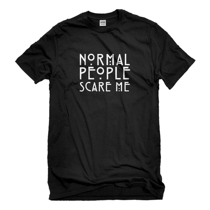 Mens Normal People Scare Me Unisex T-shirt