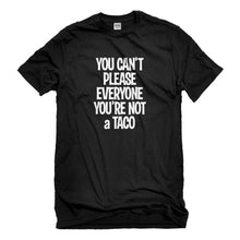 Mens Youre not a Taco Unisex T-shirt