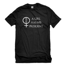 Mens A Girl Has No President Unisex T-shirt