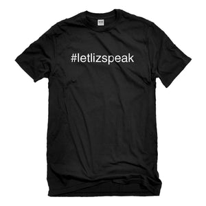 Mens Let Liz Speak Unisex T-shirt