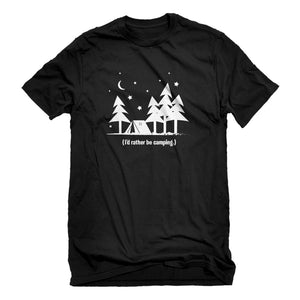 Mens I'd Rather be Camping Unisex T-shirt
