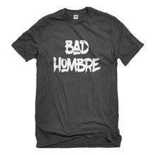 Mens Bad Hombre Vote 2016 Unisex T-shirt