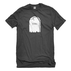 Mens You're Dead to Me Unisex T-shirt