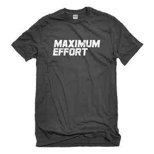 Mens Maximum Effort Unisex T-shirt