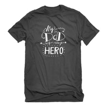 Mens My Dad is My Hero Unisex T-shirt