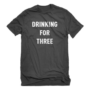 Mens Drinking For Three Unisex T-shirt