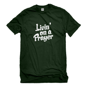 Mens Living on a Prayer Unisex T-shirt