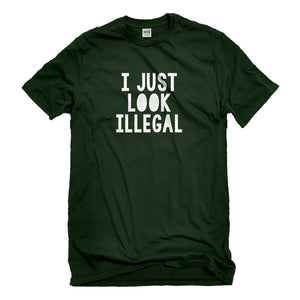 Mens I just Look Illegal Unisex T-shirt