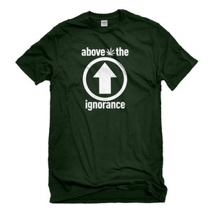 Mens Above the Ignorance Unisex T-shirt