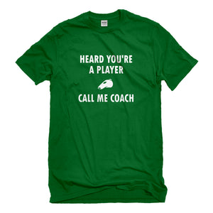 Mens Call me Coach Unisex T-shirt