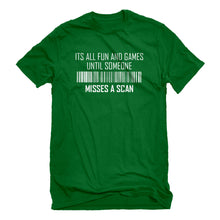 Mens Its All Fun and Games Until Someone Misses a Scan Unisex T-shirt