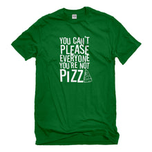 Mens You're Not Pizza Unisex T-shirt