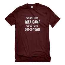 Mens We're from Out of Town Unisex T-shirt