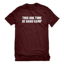 Mens This One Time at Band Camp Unisex T-shirt