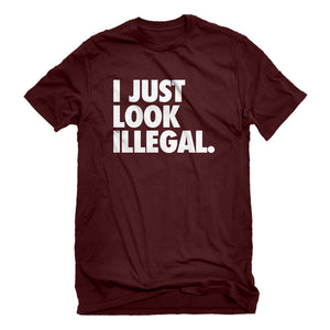 Mens Just Look Illegal Unisex T-shirt