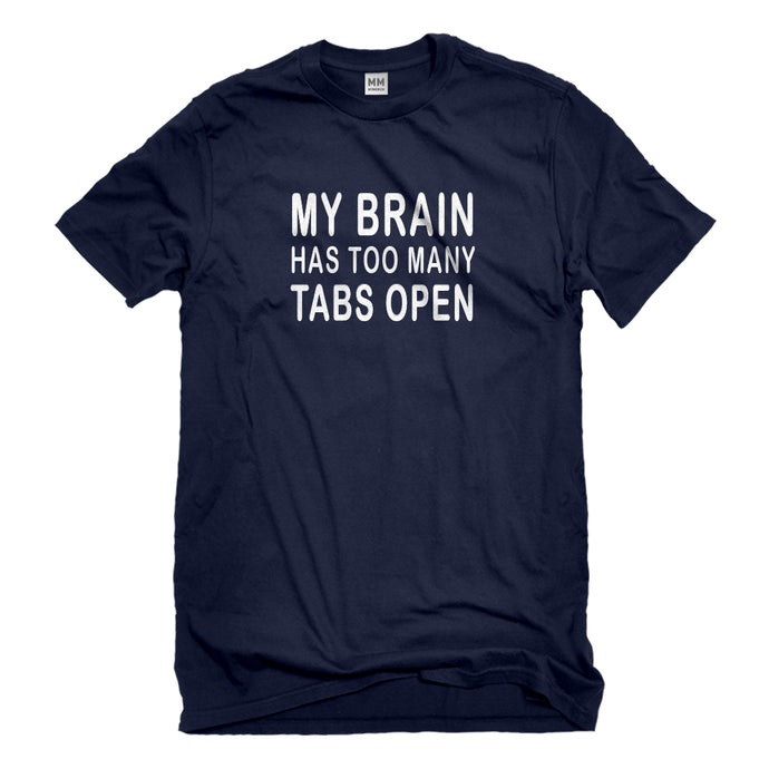 Mens Too Many Tabs Open Unisex T-shirt