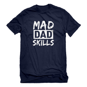 Mens Mad Dad Skills Unisex T-shirt