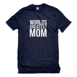 Mens Worlds Greatest Mom Unisex T-shirt