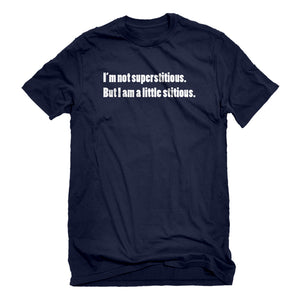 Mens I'm not superstitious Unisex T-shirt