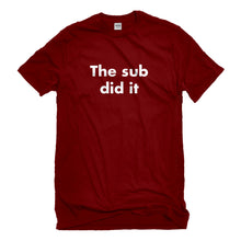 Mens The Sub Did it Unisex T-shirt