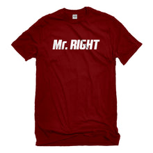 Mens Mr. Right Unisex T-shirt