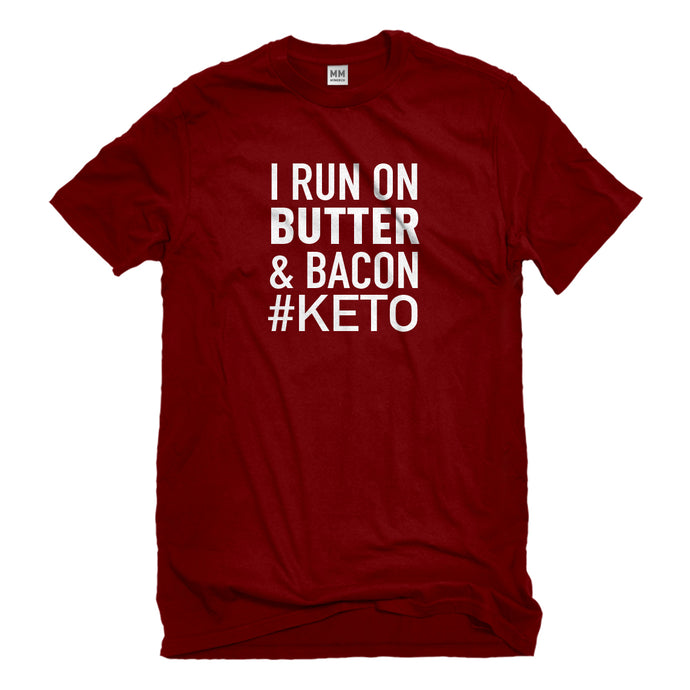Mens I Run on Butter and Bacon Unisex T-shirt