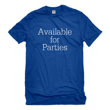Mens Available for Parties Unisex T-shirt