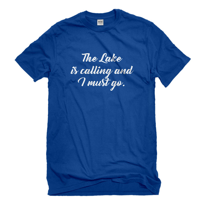 Mens The Lake is Calling and I must Go Unisex T-shirt