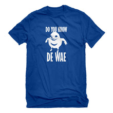Mens Do You Know De Wae Unisex T-shirt