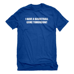 Mens Basketball Game Tomorrow Unisex T-shirt