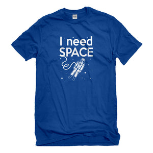 Mens I Need SPACE Unisex T-shirt