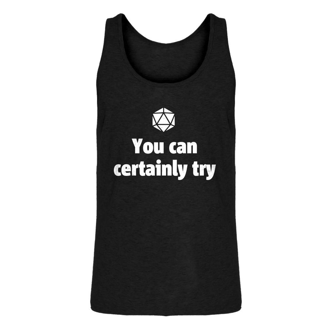 Mens You Can Certainly Try DnD Jersey Tank Top
