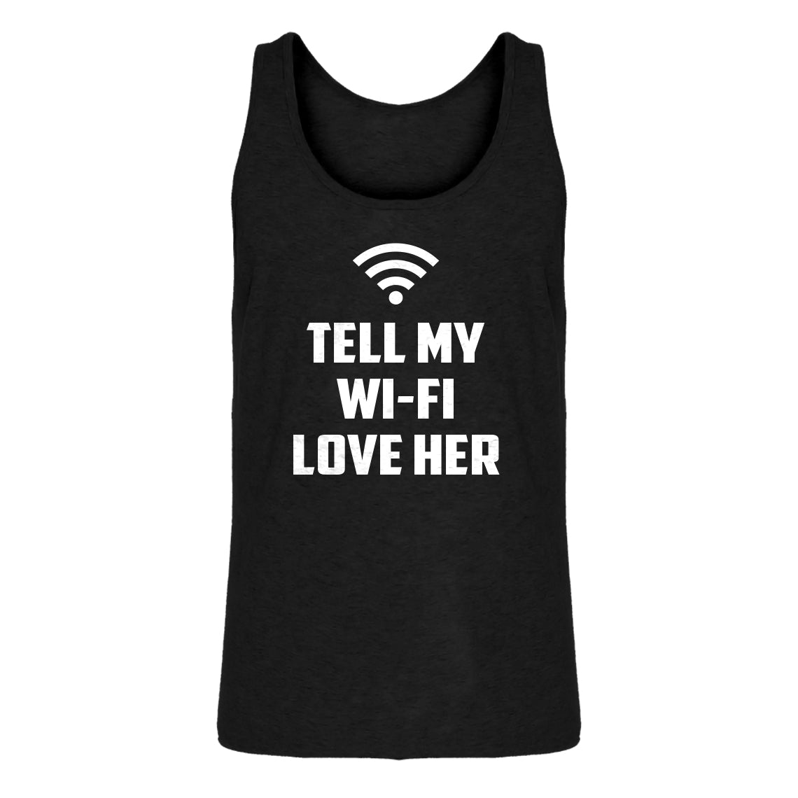 Mens Tell My WI-FI Love Her Jersey Tank Top