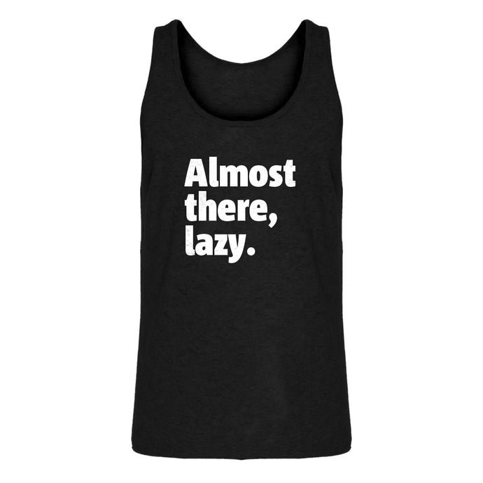 Mens Almost there, lazy. Jersey Tank Top