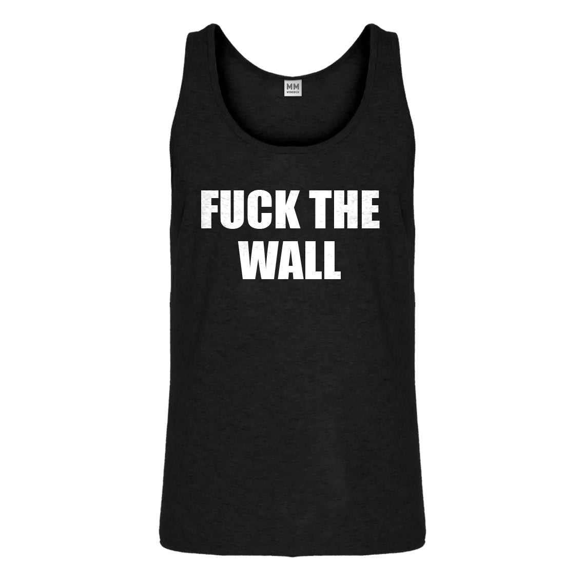 Tank Fuck the Wall Mens Jersey Tank Top