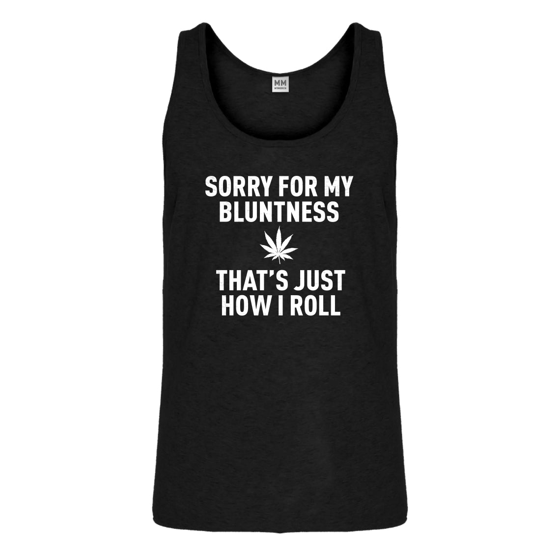 Tank Sorry for my Bluntness Mens Jersey Tank Top