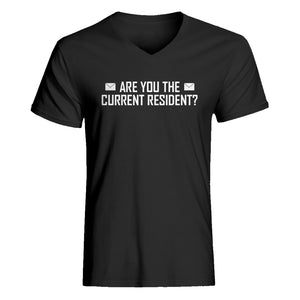 Mens Are you the Current Resident? Vneck T-shirt