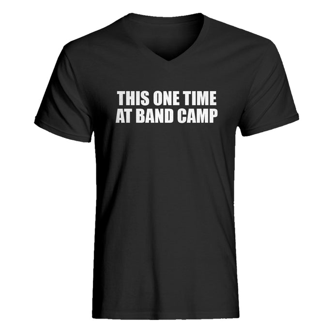 Mens This One Time at Band Camp V-Neck T-shirt