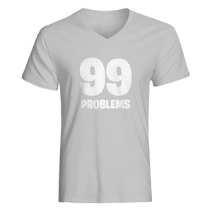 Mens 99 Problems Vneck T-shirt